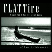 Allan Holdsworth: Flat Tire: Music for a Non-Existent Movie [Digipak]