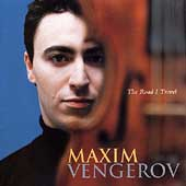 The Road I Travel / Maxim Vengerov