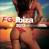 Various Artists: Ibiza Fever 2013