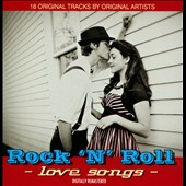 Various Artists: Rock N Roll Love Songs [Remastered]