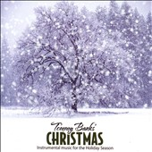 Tommy Banks: Tommy Banks' Christmas: Instrumental Music For the Holiday Season