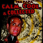 Tom Papa: Calm, Cool, & Collected