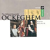 Ockeghem: Requiem, Missa Mi-Mi / Hilliard Ensemble