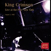 King Crimson: Live at the Pier, New York, August 2nd, 1982