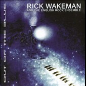 Rick Wakeman: Out of the Blue [Remastered Version]