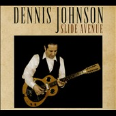 Dennis Johnson: Slide Avenue