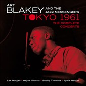 Art Blakey/Art Blakey & the Jazz Messengers: In Tokyo 1961: The Complete Concerts