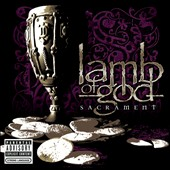 Lamb of God: Sacrament [PA]