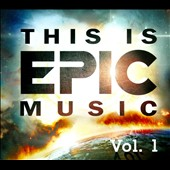 Various Artists: This is Epic Music, Vol. 1 [Digipak]