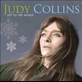 Judy Collins: Joy to the World: A Judy Collins Christmas
