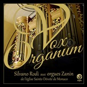 Vox Organum / Silvano Rodi at the Zanin organ of the church of Sainte Devote Monaco