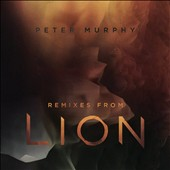 Peter Murphy: Remixes from Lion *