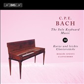 C.P.E. Bach: The Solo Keyboard Music, Vol. 30 / Miklós Spányi, clavichord