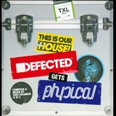 Various Artists: Defected Gets Physical