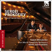 Prokofiev: Piano Concertos 2 & 5 / Vadym Kholodenko, piano; Fort Worth SO, Miguel Harth-Bedoya