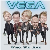 Vega (Melodic Hard Rock): Who We Are