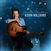 Kevin Williams: Acoustic Christmas