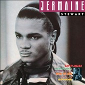 Jermaine Stewart: Say It Again [Deluxe Edition]