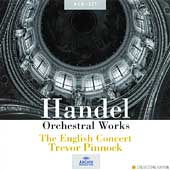 Handel: Orchestral Works / Trevor Pinnock, English Concert