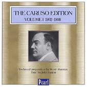 The Caruso Edition Vol 1 - 1902-1908