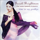 Sarah Brightman: Time to Say Goodbye