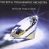 Royal Philharmonic Orchestra: The Royal Philharmonic Orchestra Plays Hits of Pink Floyd