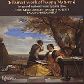 Fairest Work of Happy Nature - Blow: Songs & Keyboard Music