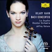 Hilary Hahn - Bach: Violin Concertos / Kahane, LA CO
