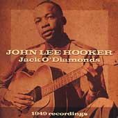 John Lee Hooker: Jack O' Diamonds: 1949 Recordings [Remaster]
