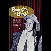 Bing Crosby: Swingin' with Bing! Bing Crosby's Lost Radio Performances [Long Box]