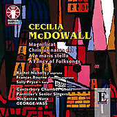 McDowall: Magnificat, etc / Vass, Nicholls, et al