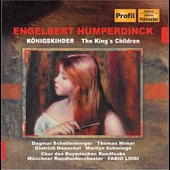 Humperdinck: K&ouml;nigskinder