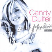 Candy Dulfer: Live at Montreux, 2002