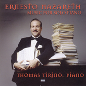Nazareth: Music for Solo Piano / Thomas Tirino