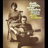 Davy Graham/Shirley Collins: Folk Roots New Routes