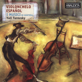 Violonchello Espa&#241;ol / Turovsky, I Musici