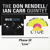 Don Rendell: Phase III/Live [Remaster] *