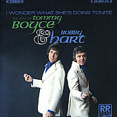 Tommy Boyce/Bobby Hart/Boyce & Hart: I Wonder What She's Doing Tonite: The Best of Boyce & Hart *