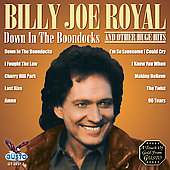 Billy Joe Royal: Down in the Boondocks