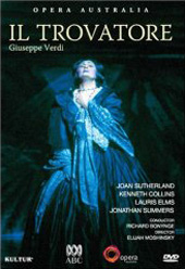 Verdi: Il Trovatore / Bonynge/The Sydney Opera House, live 1983, Joan Sutherland, Kenneth Collins [DVD]