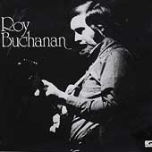 Roy Buchanan: Roy Buchanan
