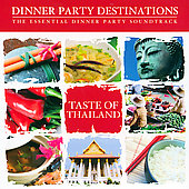 Various Artists: Dinner Party Destinations: Taste Of Thailand