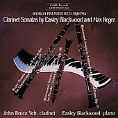 Reger, Blackwood: Clarinet Sonatas / Yeh, Blackwood