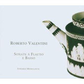 Valentine: Sonate &#224; Flauto e Basso / Ensemble Mediolanum