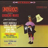 Donald Voorhees/Bell Telephone Hour Orchestra/Groucho Marx: Gilbert & Sullivan: The Mikado
