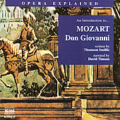 Opera Explained - An Introduction to Mozart's 'Don Giovanni'