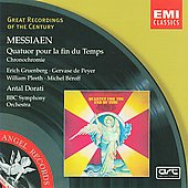 Messiaen: Quatuor pour la fin du temps, Chronochromie / Dorati, de Peyer, Gruenberg, Pleeth, B&eacute;roff, et al