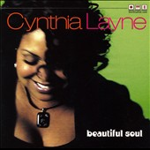 Cynthia Layne: Beautiful Soul [Digipak] *