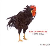 Bill Carrothers: Home Row