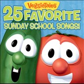 VeggieTales: 25 Favorite Sunday School Songs